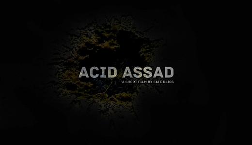 Court métrage Acid Assad